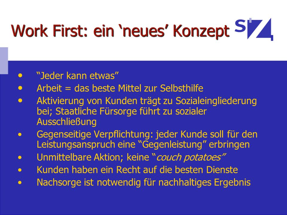 Work First: ein 'neues' Konzept