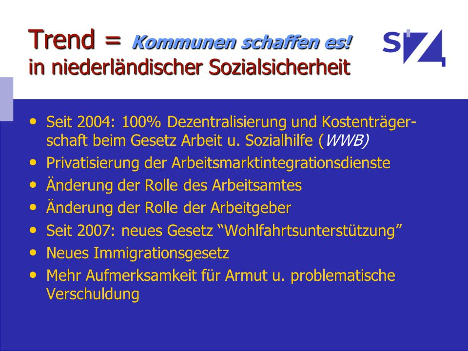 Trend = Kommunen schaffen es! in niederländischer Sozialsicherheit