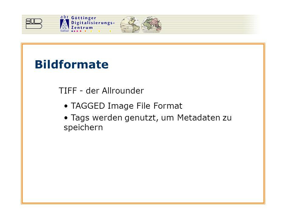 Bildformate TIFF - der Allrounder TAGGED Image File Format