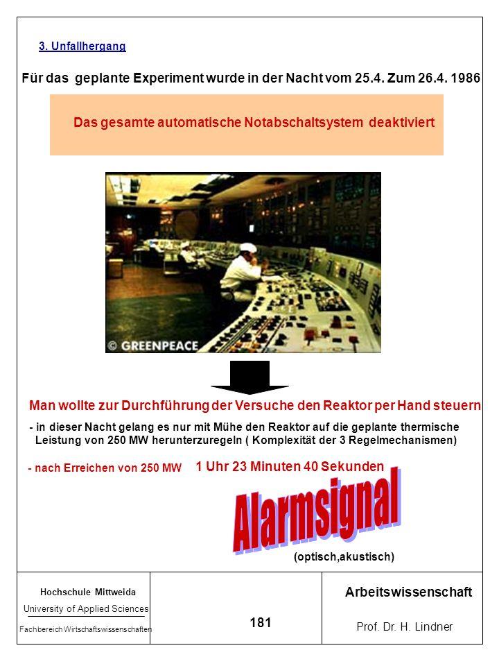 3. Unfallhergang Für das geplante Experiment wurde in der Nacht vom 25.4. Zum 26.4. 1986. Das gesamte automatische Notabschaltsystem deaktiviert.
