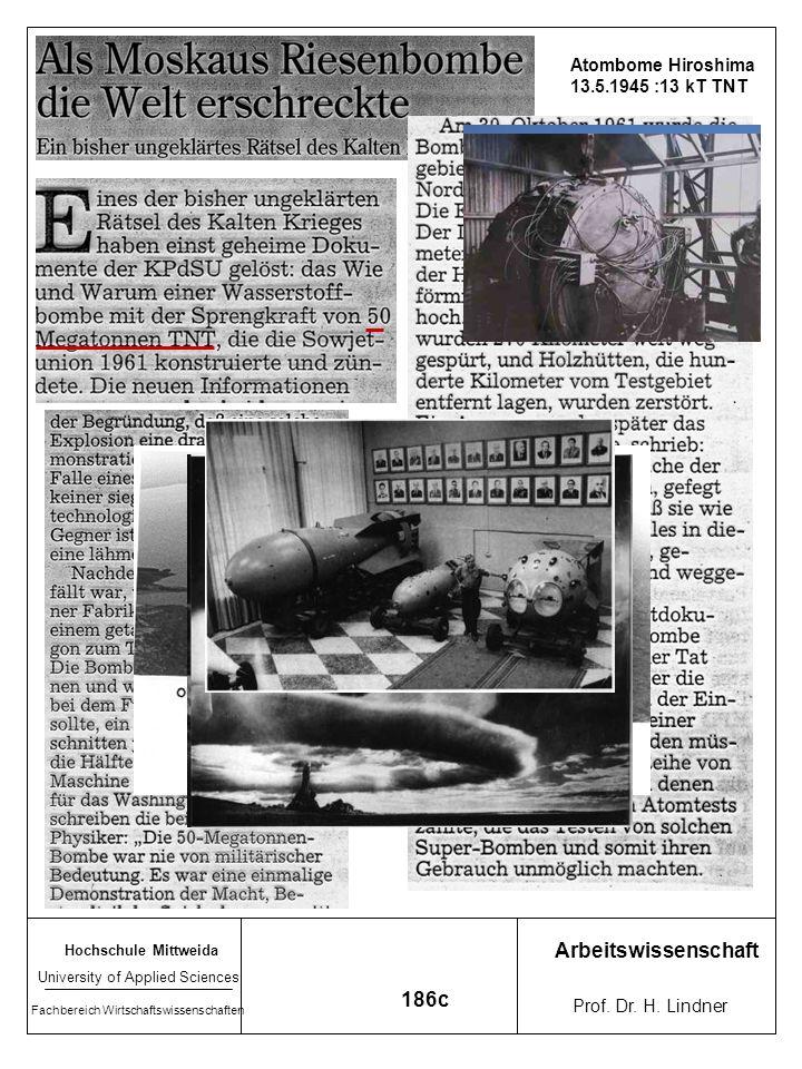 Arbeitswissenschaft 186c Atombome Hiroshima 13.5.1945 :13 kT TNT