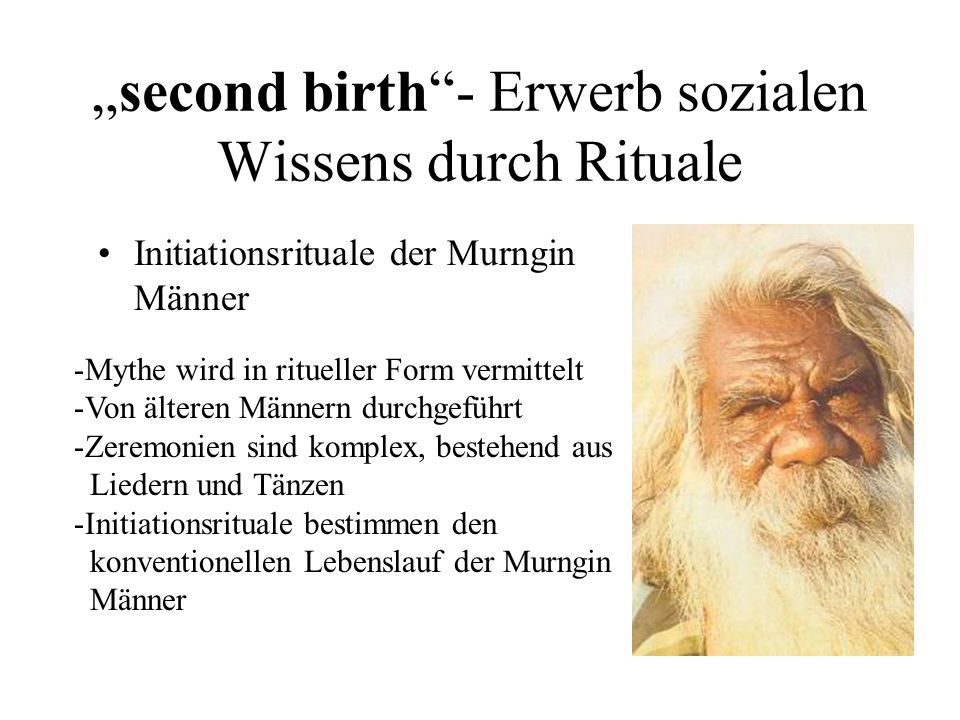 """""""second birth - Erwerb sozialen Wissens durch Rituale"""