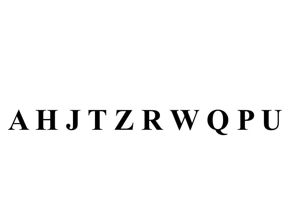 A H J T Z R W Q P U