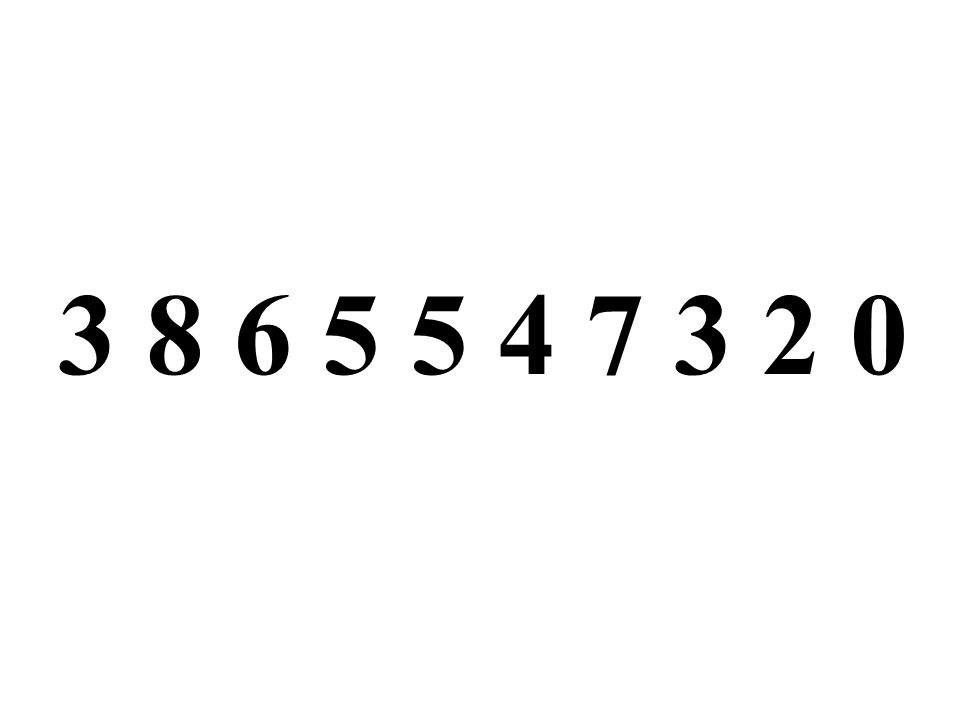 3 8 6 5 5 4 7 3 2 0