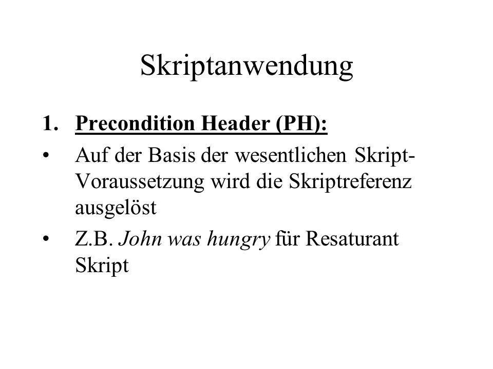 Skriptanwendung Precondition Header (PH):