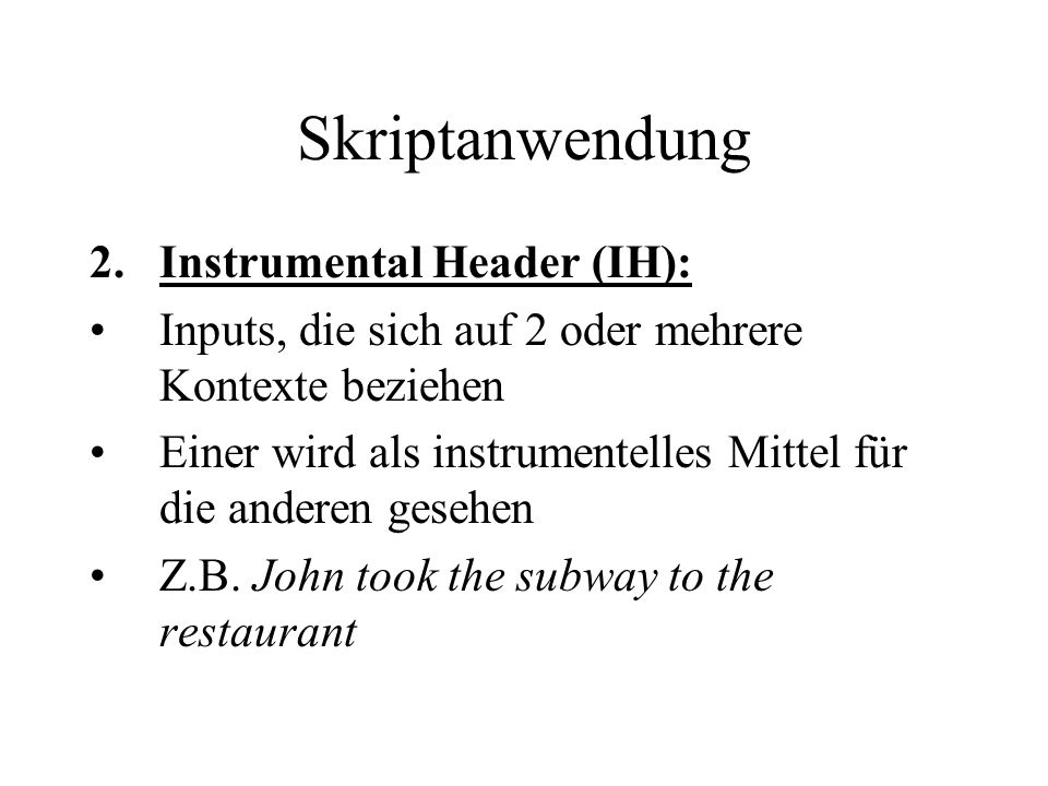 Skriptanwendung Instrumental Header (IH):