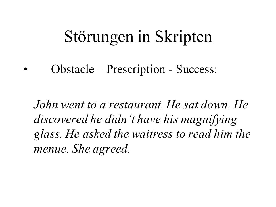 Störungen in Skripten Obstacle – Prescription - Success: