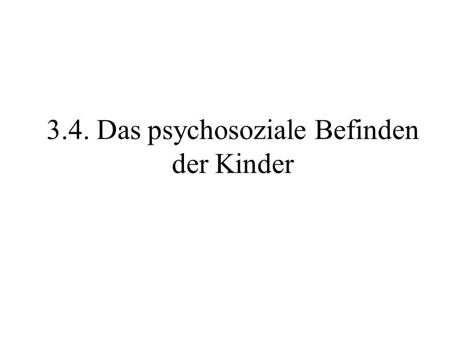 3.4. Das psychosoziale Befinden der Kinder