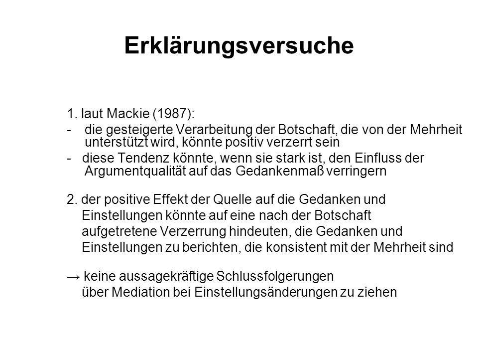Erklärungsversuche 1. laut Mackie (1987):