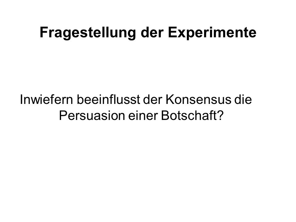 Fragestellung der Experimente