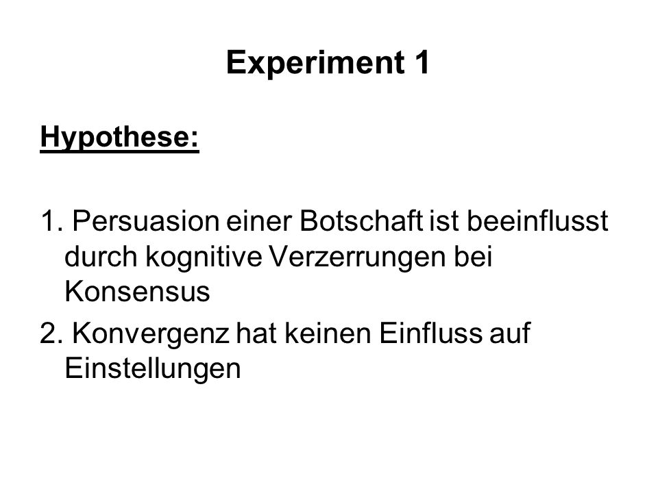 Experiment 1 Hypothese: