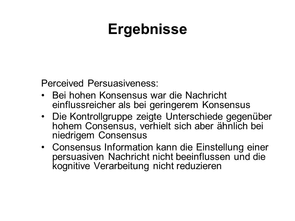 Ergebnisse Perceived Persuasiveness: