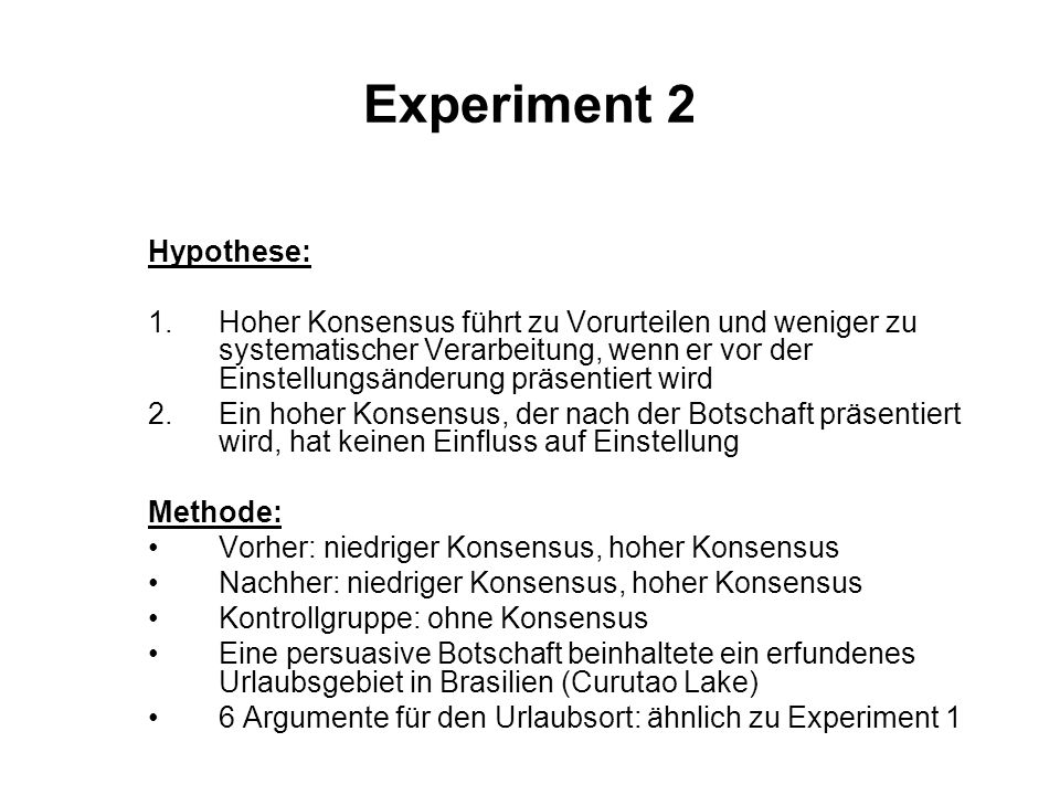 Experiment 2 Hypothese: