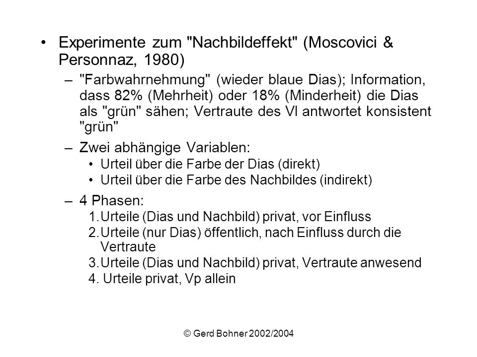 Experimente zum Nachbildeffekt (Moscovici & Personnaz, 1980)