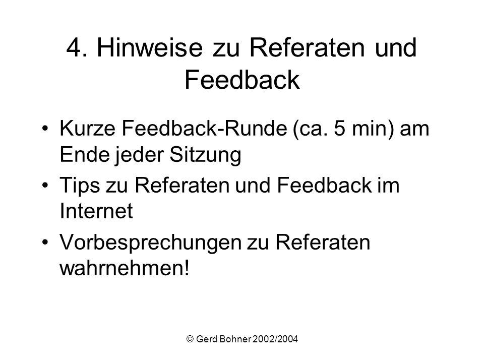 4. Hinweise zu Referaten und Feedback