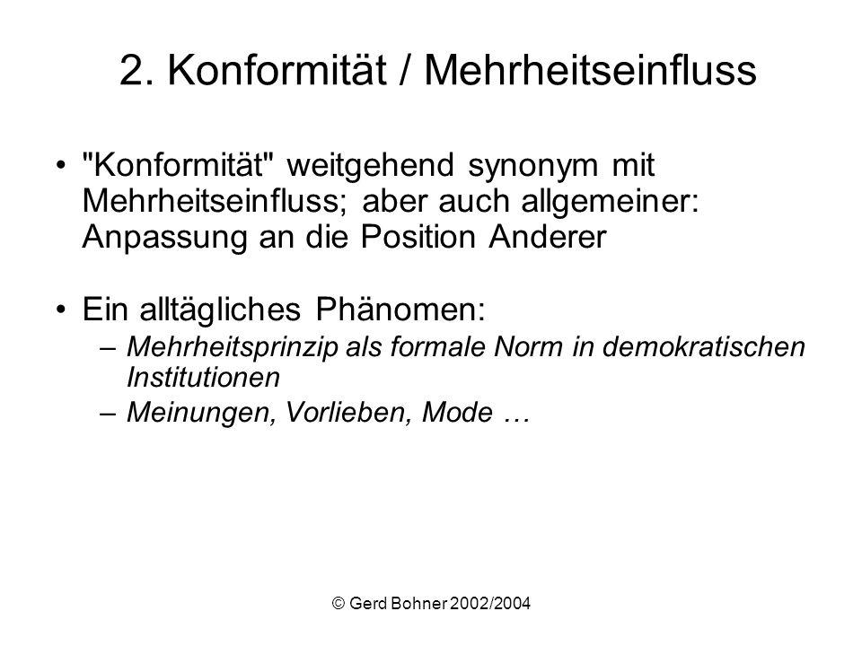 2. Konformität / Mehrheitseinfluss