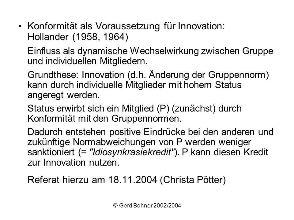 Konformität als Voraussetzung für Innovation: Hollander (1958, 1964)
