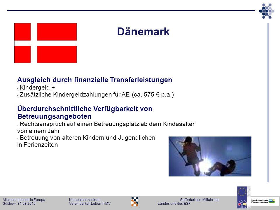 Dänemark Ausgleich durch finanzielle Transferleistungen