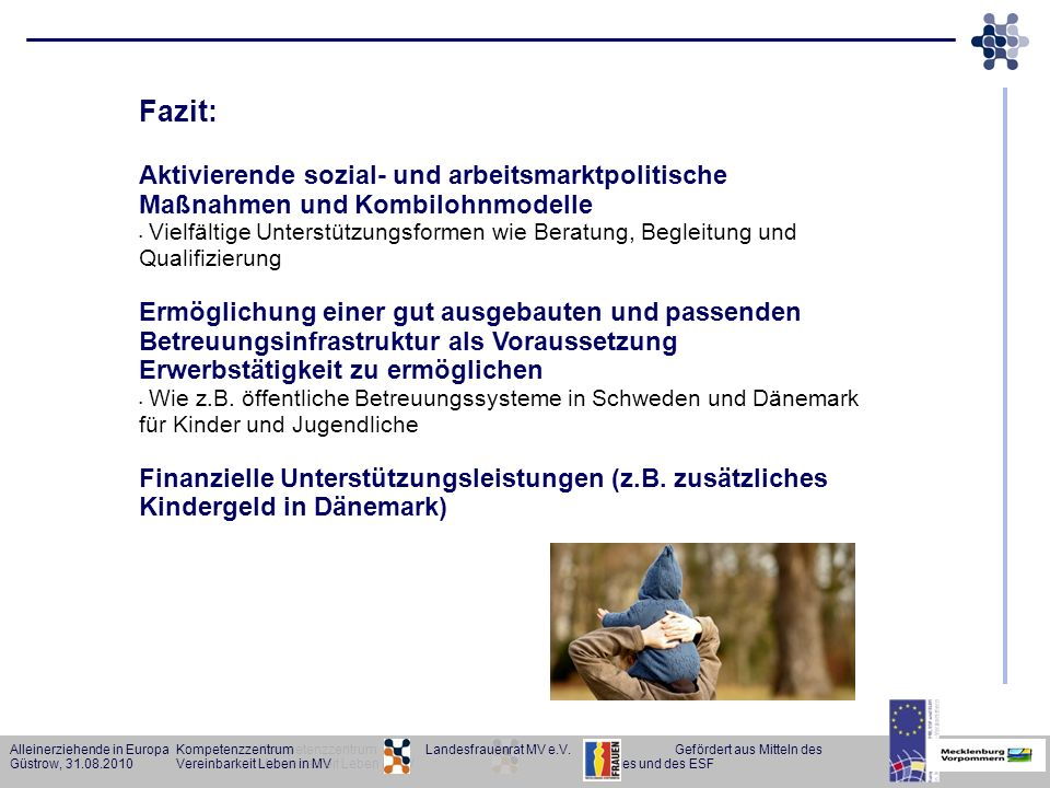 Fazit: Aktivierende sozial- und arbeitsmarktpolitische Maßnahmen und Kombilohnmodelle.