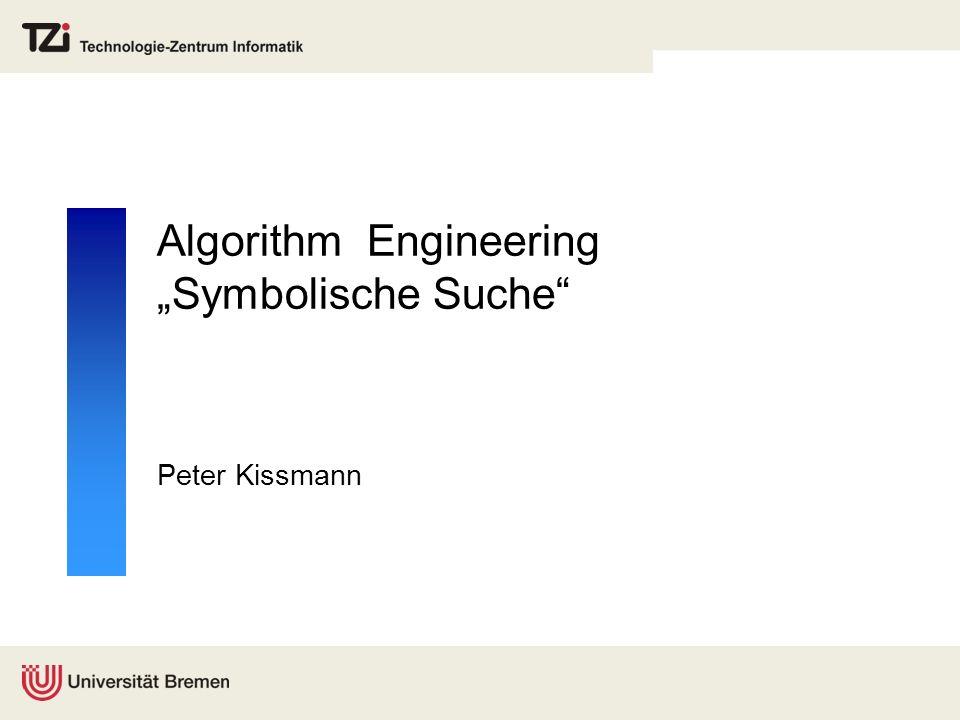 "Algorithm Engineering ""Symbolische Suche"