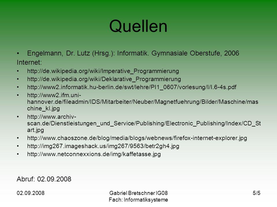 Gabriel Bretschner IG08 Fach: Informatiksysteme