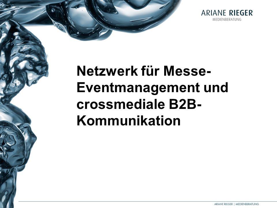 Netzwerk für Messe- Eventmanagement und crossmediale B2B-Kommunikation