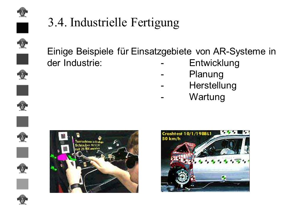 3.4. Industrielle Fertigung