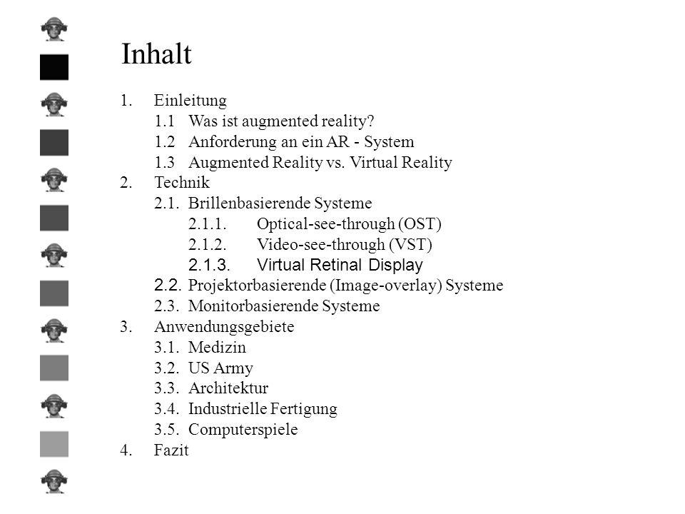 Inhalt 1. Einleitung 1.1 Was ist augmented reality