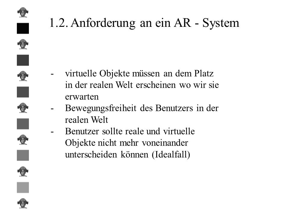 1.2. Anforderung an ein AR - System