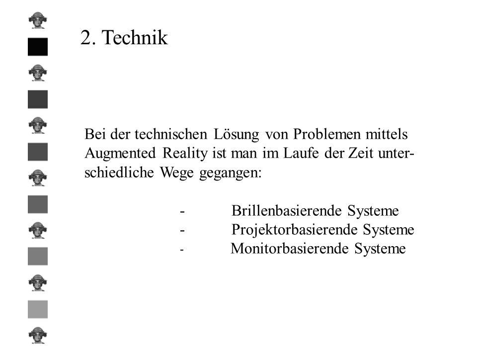2. Technik Bei der technischen Lösung von Problemen mittels
