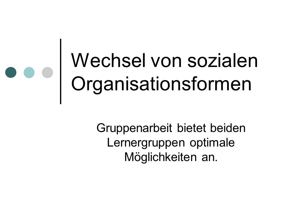 Wechsel von sozialen Organisationsformen