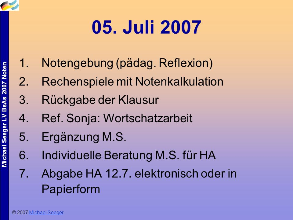 05. Juli 2007 Notengebung (pädag. Reflexion)