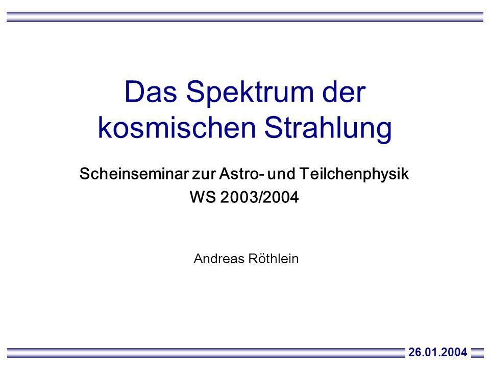 Das Spektrum der kosmischen Strahlung