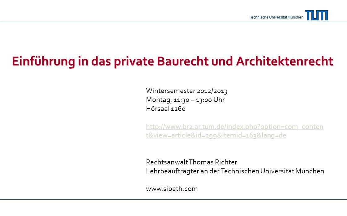 Einführung in das private Baurecht und Architektenrecht