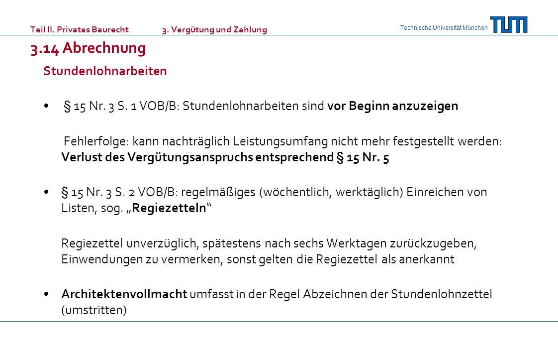 Teil II. Privates Baurecht 3. Vergütung und Zahlung 3.14 Abrechnung