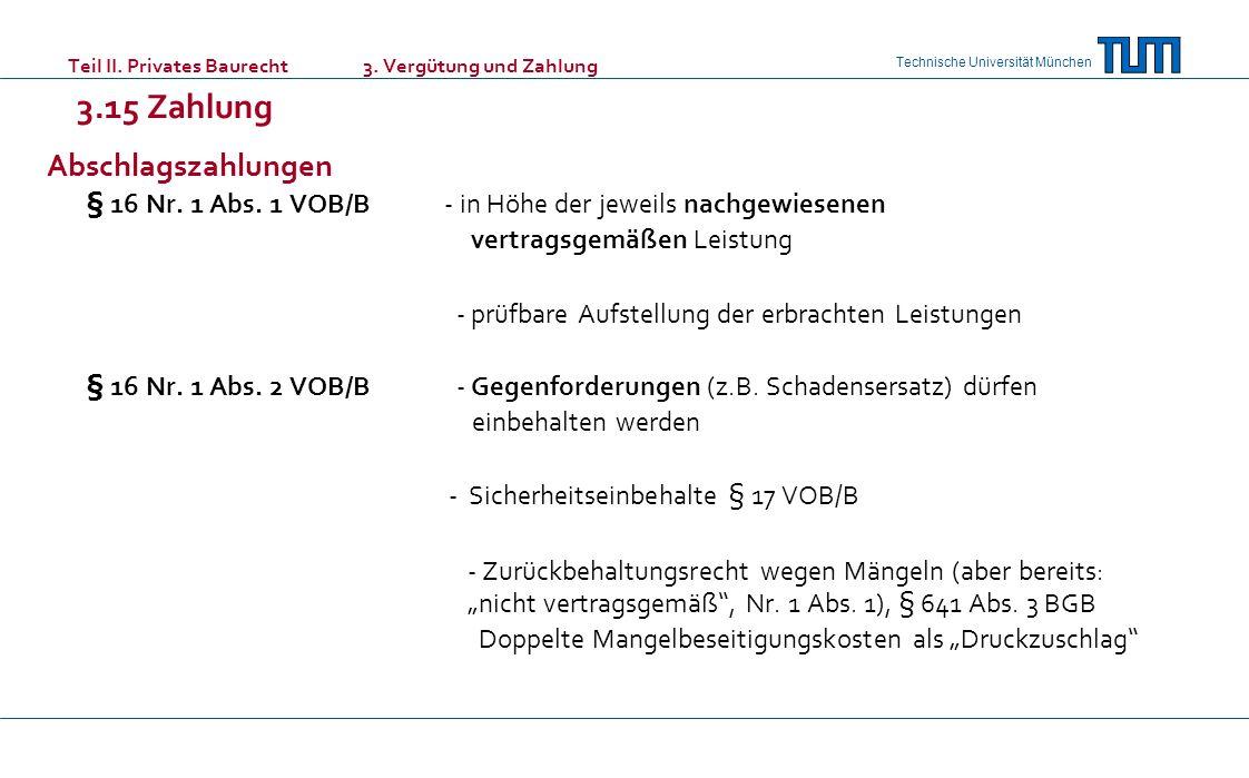 § 16 Nr. 1 Abs. 1 VOB/B - in Höhe der jeweils nachgewiesenen