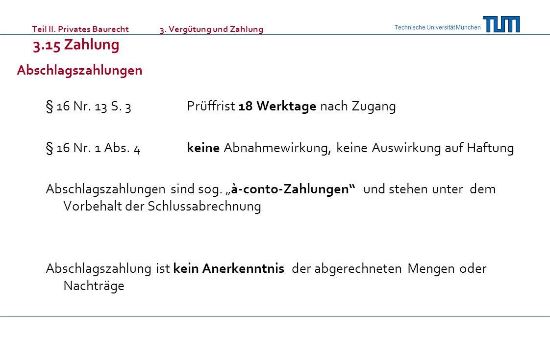 Teil II. Privates Baurecht. 3. Vergütung und Zahlung 3