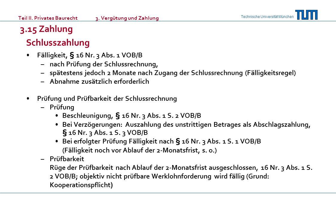 Teil II. Privates Baurecht 3. Vergütung und Zahlung 3.15 Zahlung