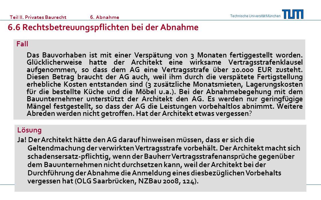 Teil II. Privates Baurecht. 6. Abnahme. 6