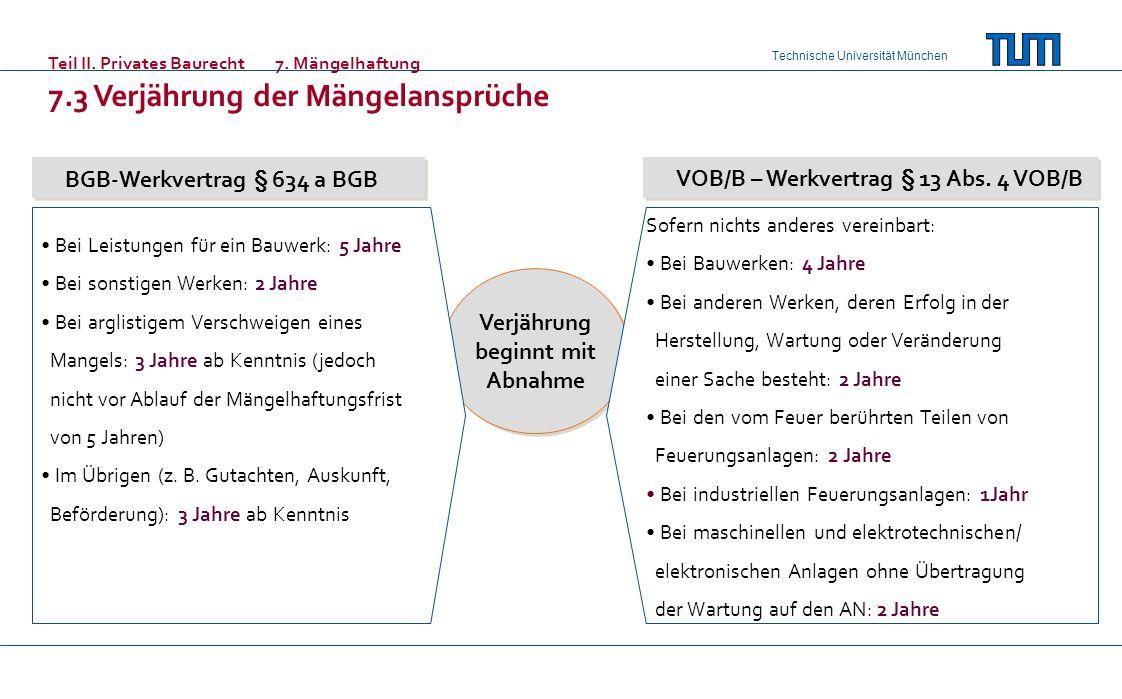 BGB-Werkvertrag § 634 a BGB VOB/B – Werkvertrag § 13 Abs. 4 VOB/B