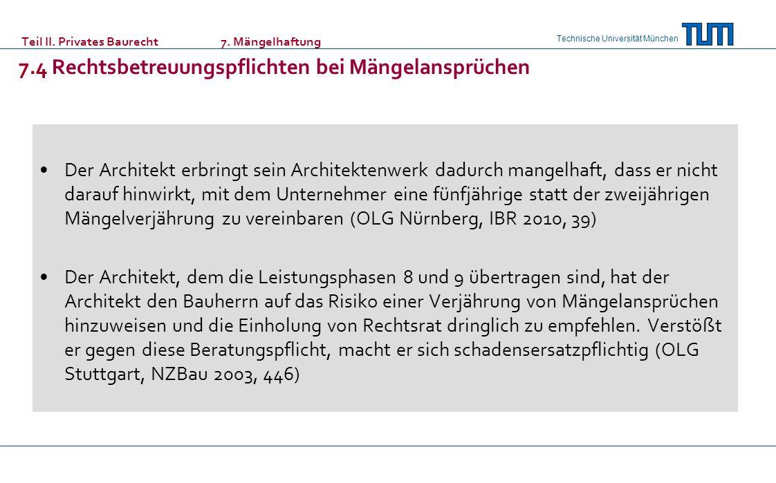 Teil II. Privates Baurecht. 7. Mängelhaftung. 7