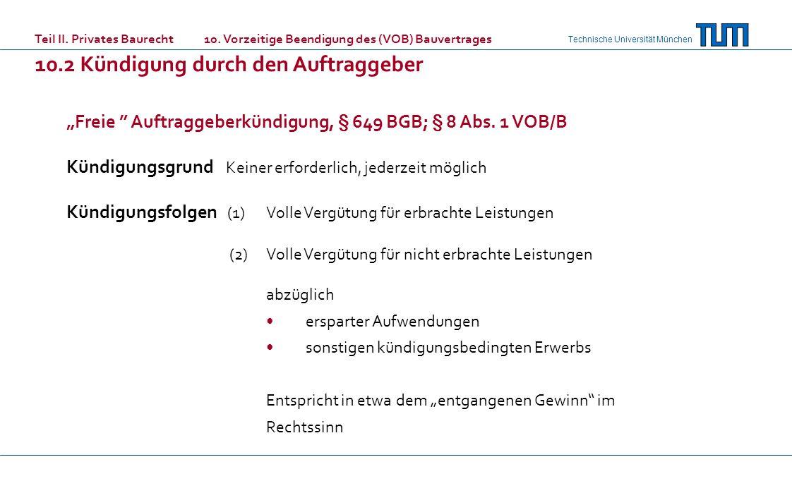 """""""Freie Auftraggeberkündigung, § 649 BGB; § 8 Abs. 1 VOB/B"""