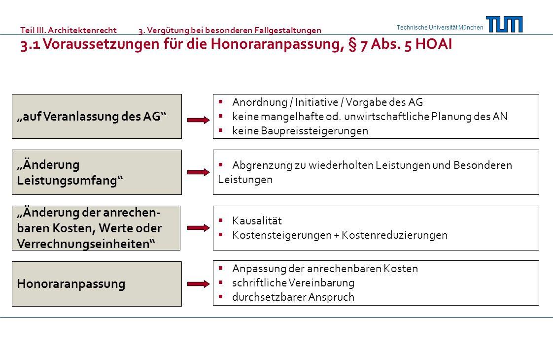 3.1 Voraussetzungen für die Honoraranpassung, § 7 Abs. 5 HOAI