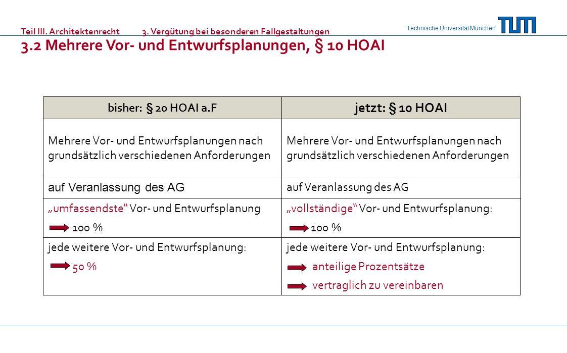 3.2 Mehrere Vor- und Entwurfsplanungen, § 10 HOAI
