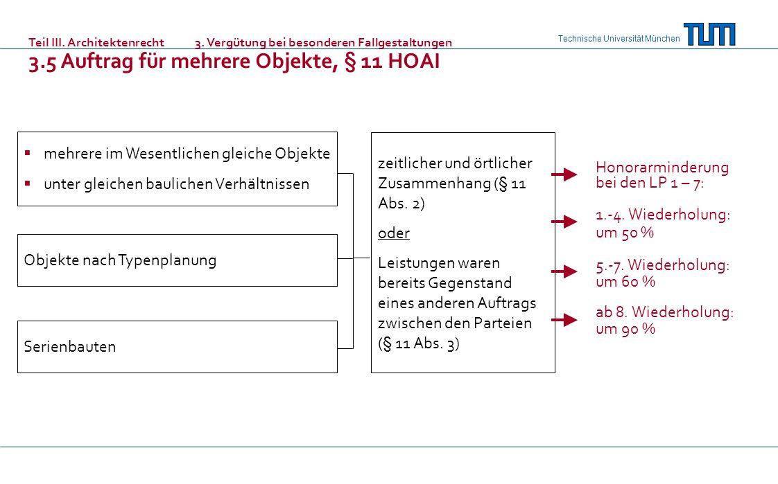3.5 Auftrag für mehrere Objekte, § 11 HOAI