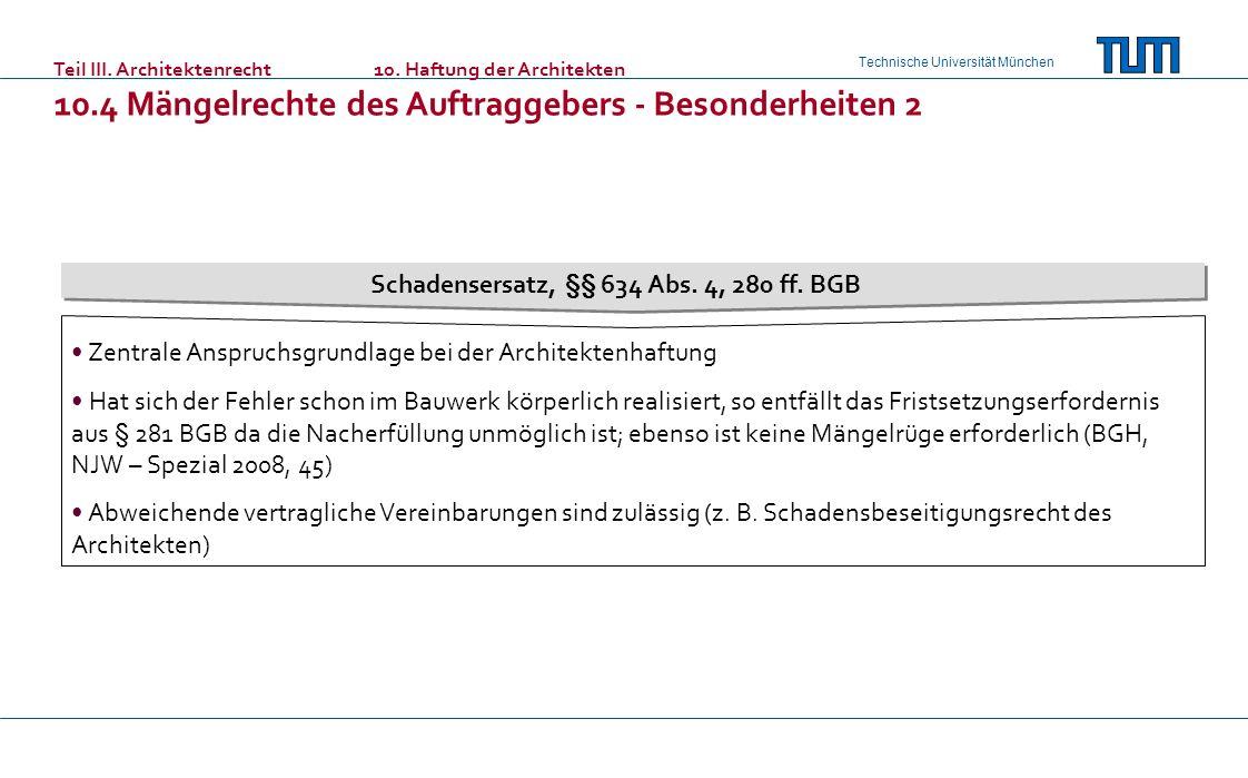 Schadensersatz, §§ 634 Abs. 4, 280 ff. BGB