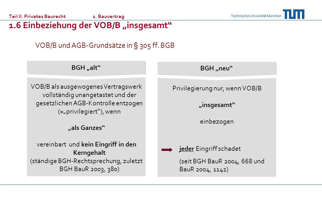 VOB/B und AGB-Grundsätze in § 305 ff. BGB