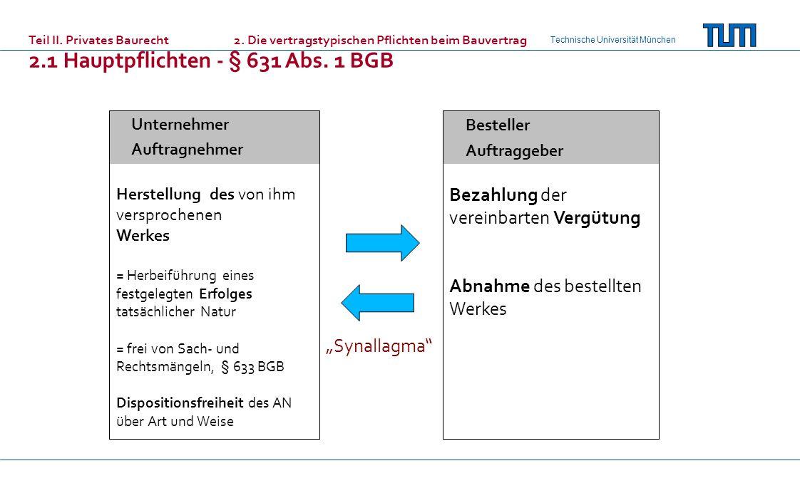 2.1 Hauptpflichten - § 631 Abs. 1 BGB