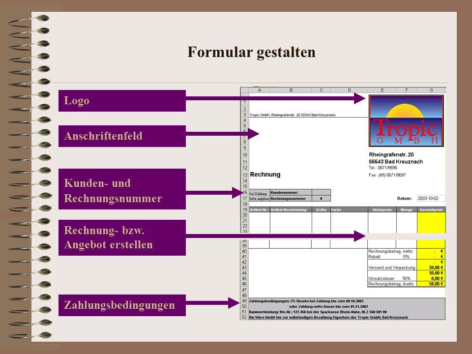 Formular gestalten Logo Anschriftenfeld Kunden- und Rechnungsnummer