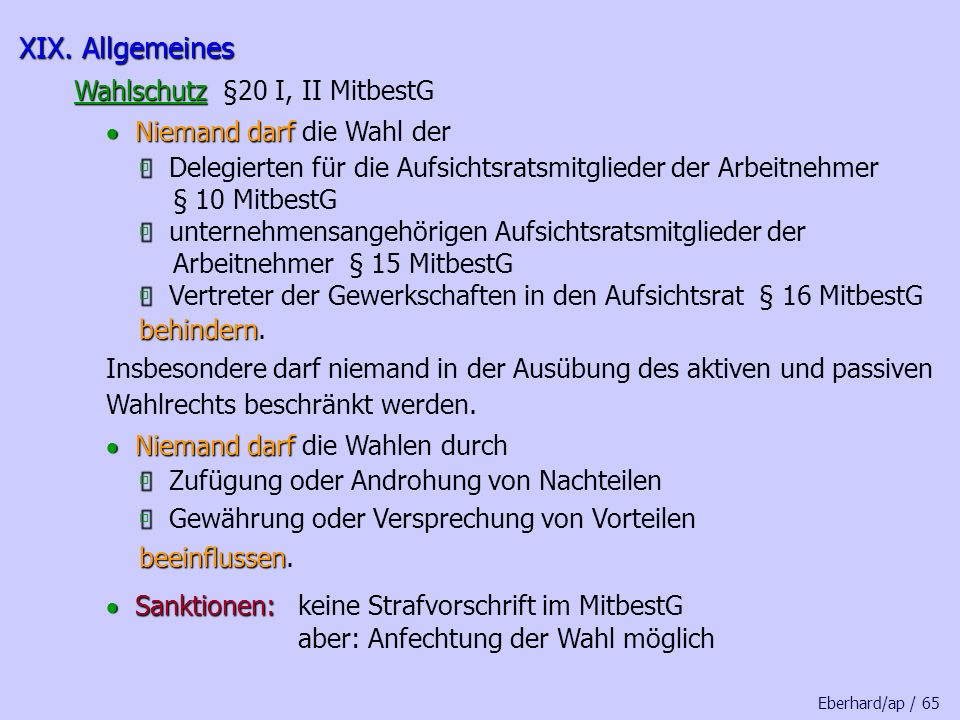 XIX. Allgemeines Wahlschutz §20 I, II MitbestG